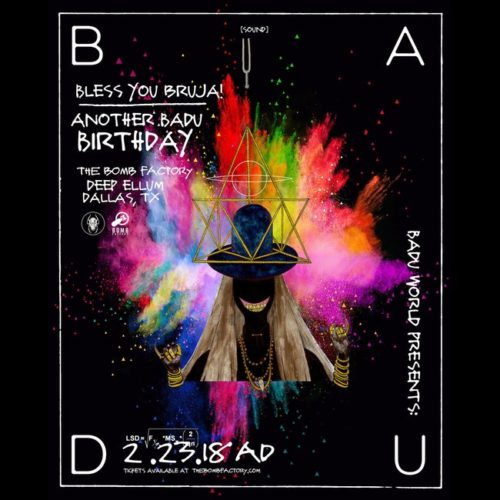 Erykah Badu Presents: Bless you Bruja! Another Badu Birthday